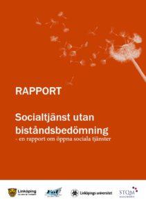 Socialtjänst utan biståndsbedömning - rapport